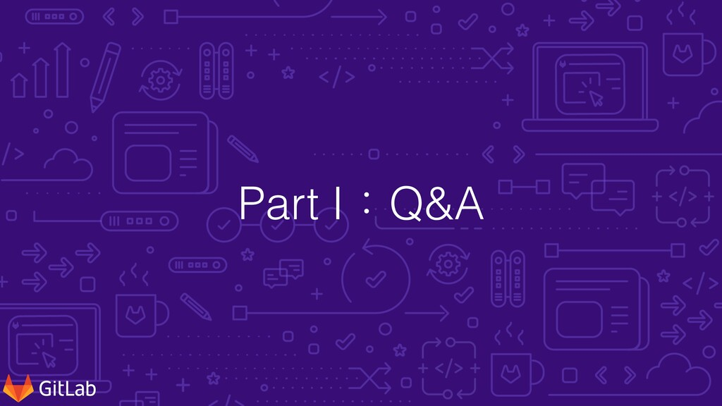 Part I:Q&A