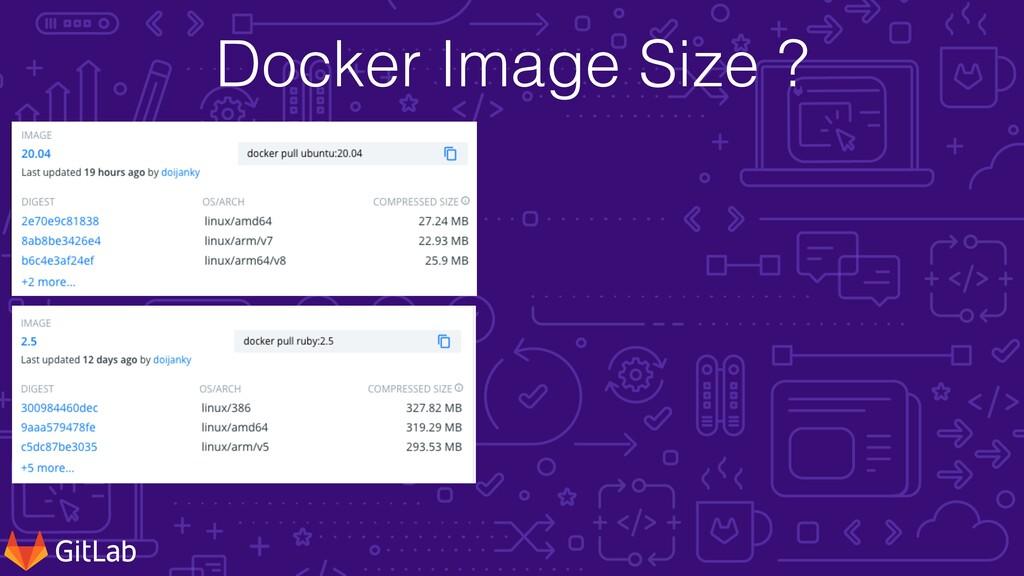 Docker Image Size ?