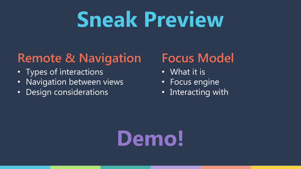 Sneak Preview • Types of interactions • Navigat...