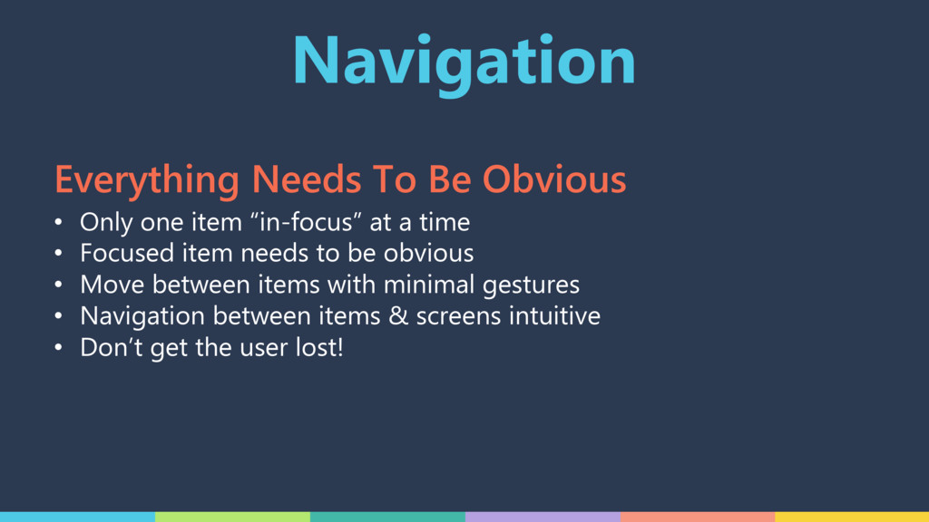"Navigation • Only one item ""in-focus"" at a time..."