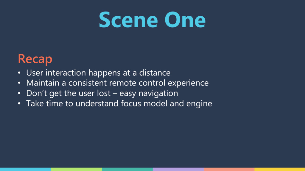 Scene One • User interaction happens at a dista...