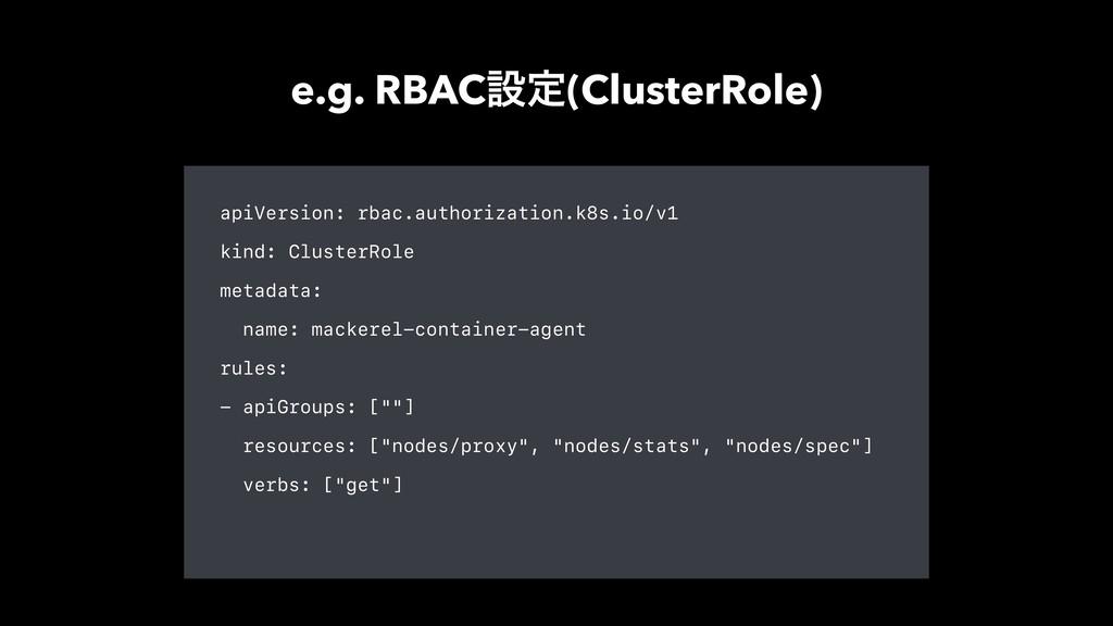 apiVersion: rbac.authorization.k8s.io/v1 kind: ...