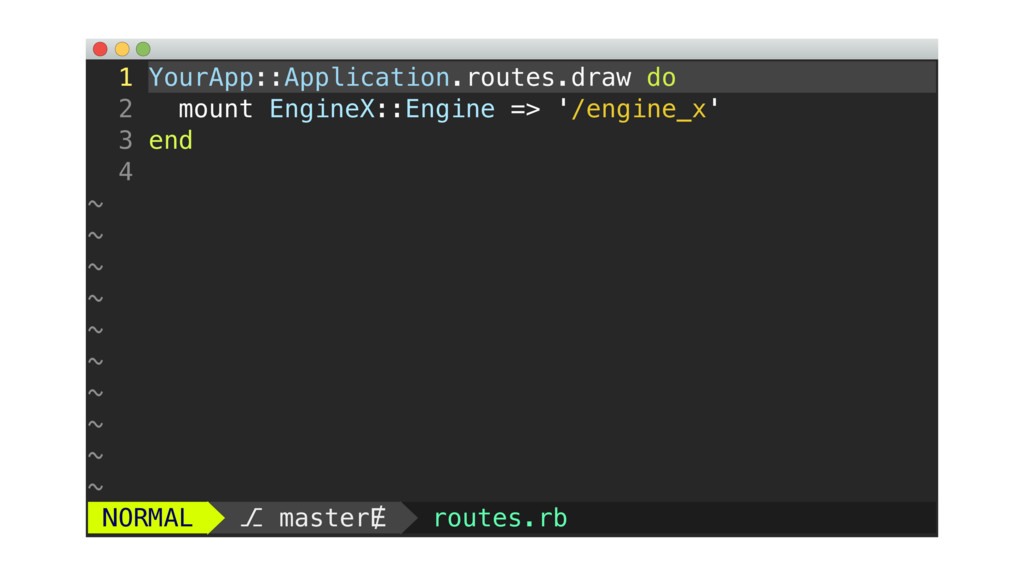 1 YourApp::Application.routes.draw do 2 mount E...