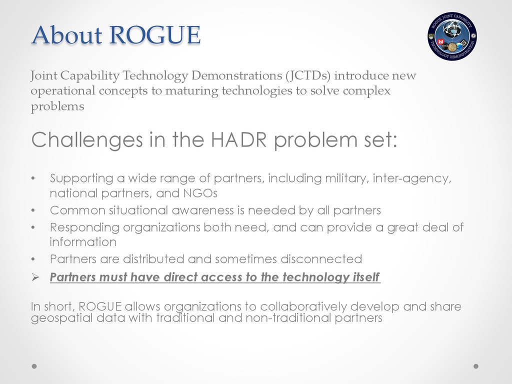 About ROGUE Challenges in the HADR problem s...