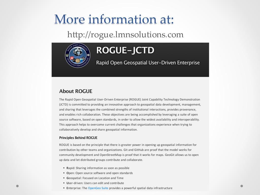 h+p://rogue.lmnsolutions.com More informatio...
