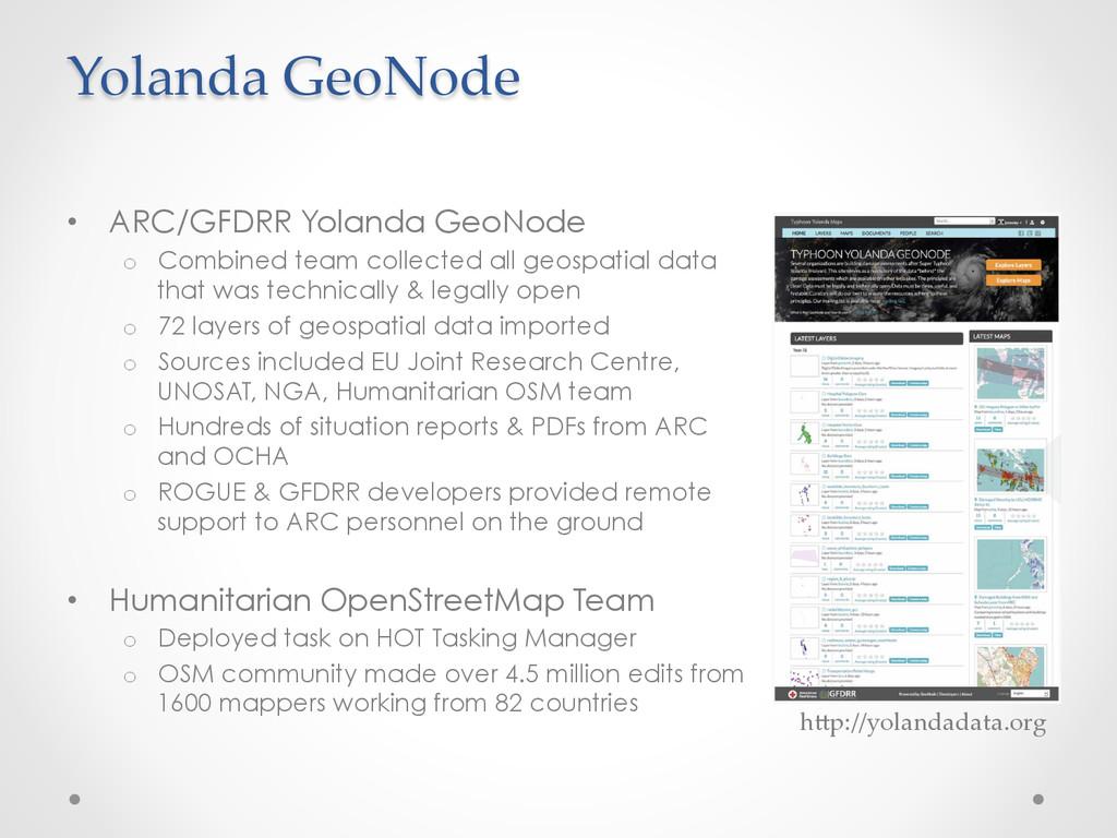 • ARC/GFDRR Yolanda GeoNode o Combined team c...
