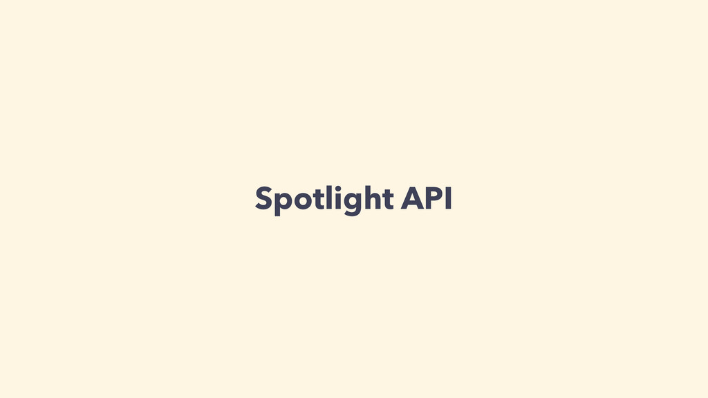 Spotlight API