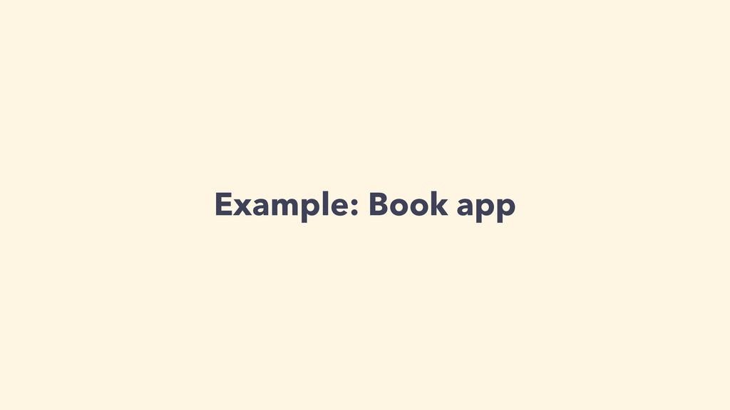 Example: Book app