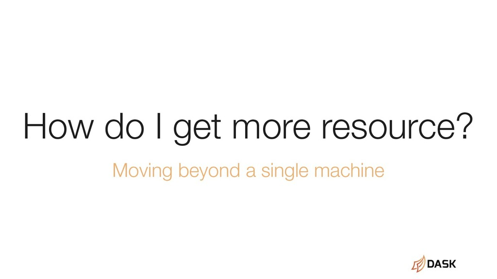 How do I get more resource? Moving beyond a sin...