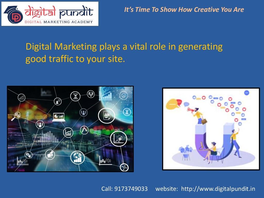 Digital Marketing plays a vital role in generat...
