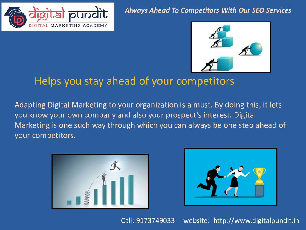 Helps you stay ahead of your competitors Adapti...