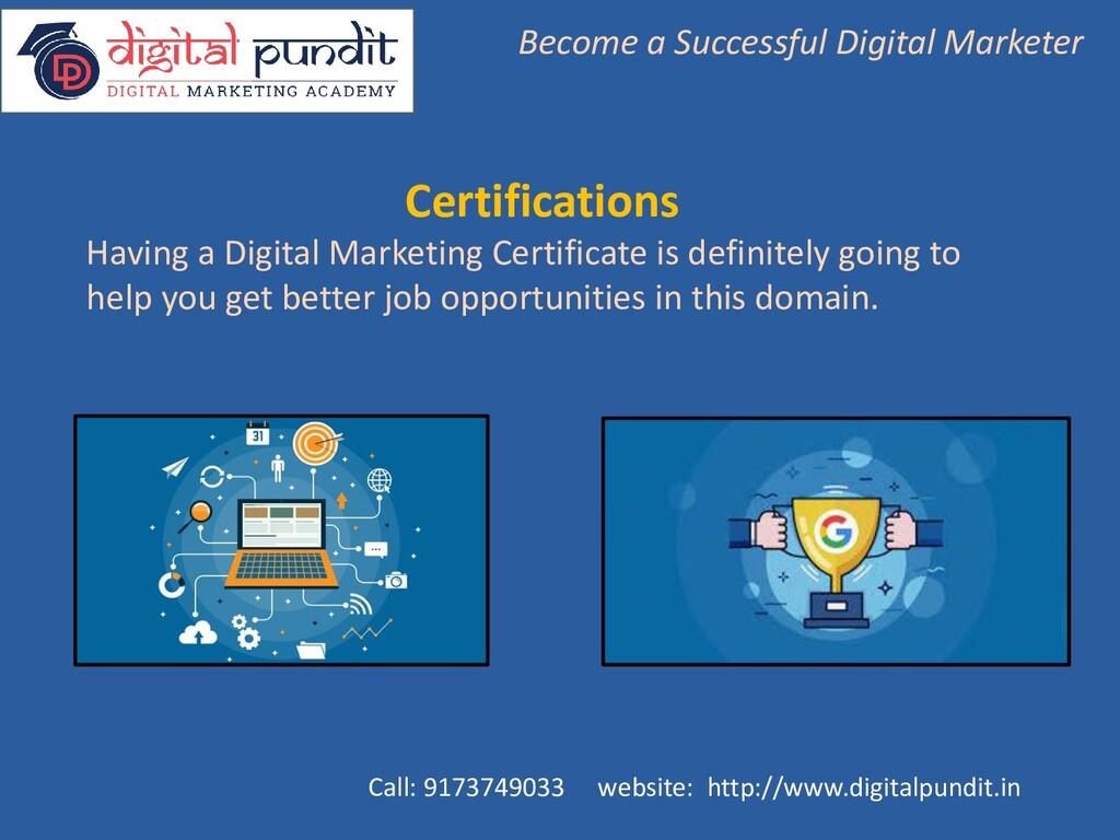 Certifications Having a Digital Marketing Certi...