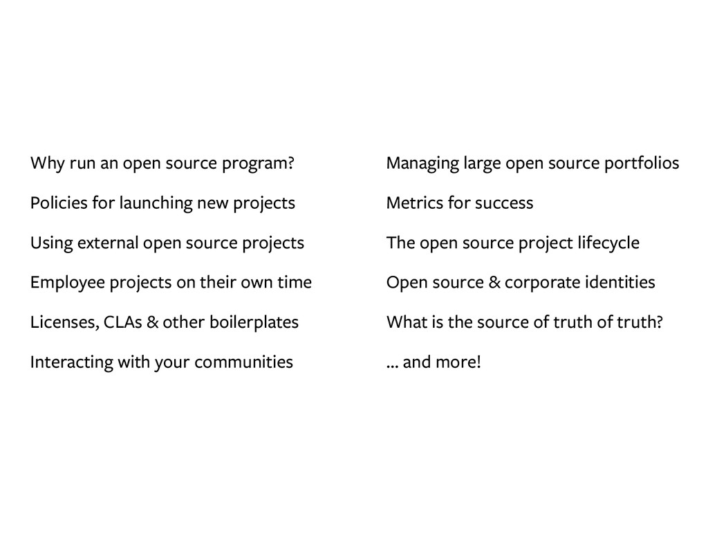Why run an open source program? Policies for la...