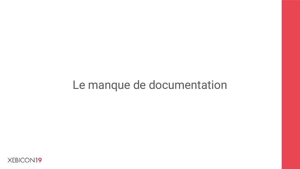 Le manque de documentation