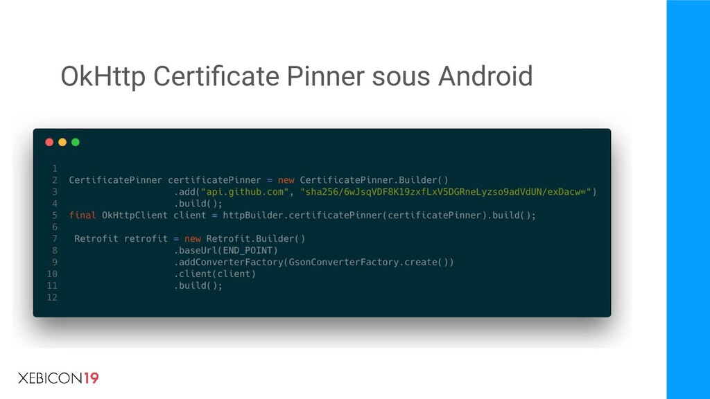OkHttp Certificate Pinner sous Android