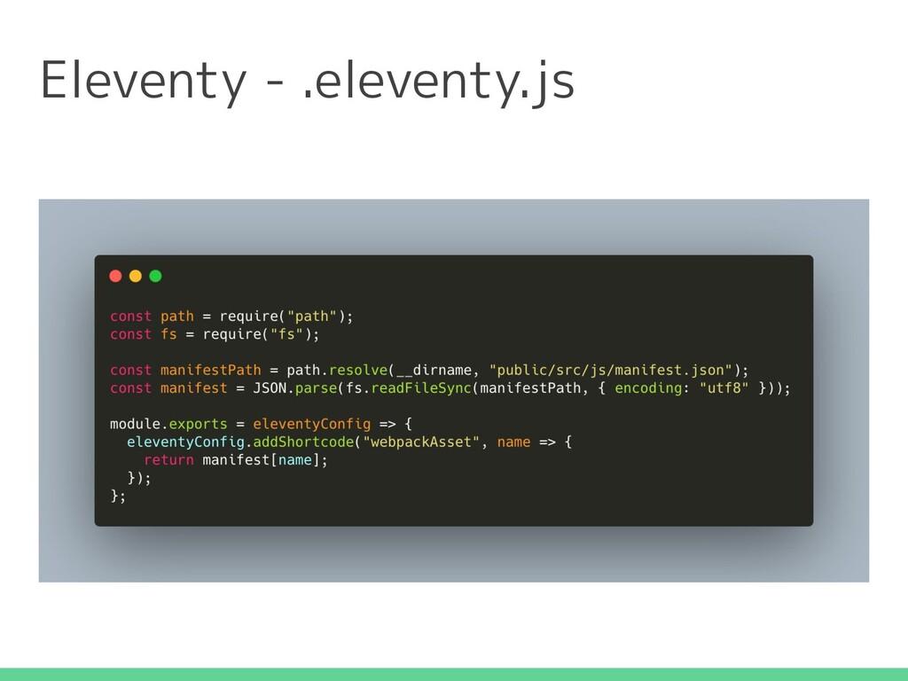 Eleventy - .eleventy.js