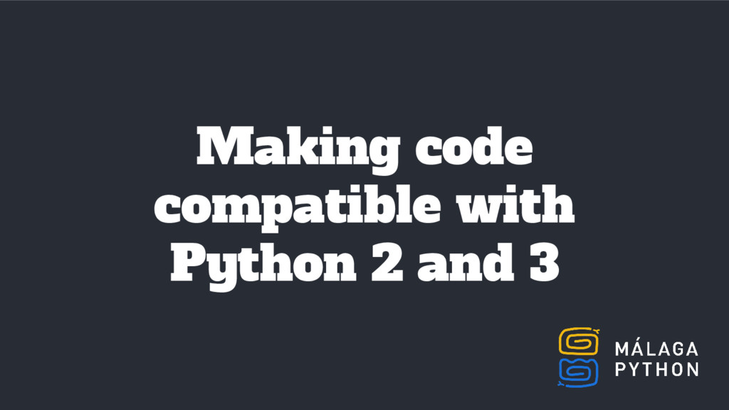 Making code compatible with Python 2 and 3