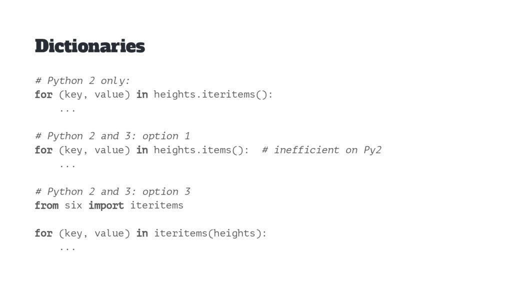 Dictionaries # Python 2 only: for (key, value) ...