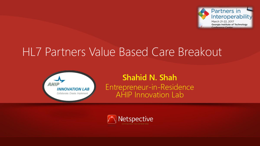 HL7 Partners Value Based Care Breakout Shahid N...