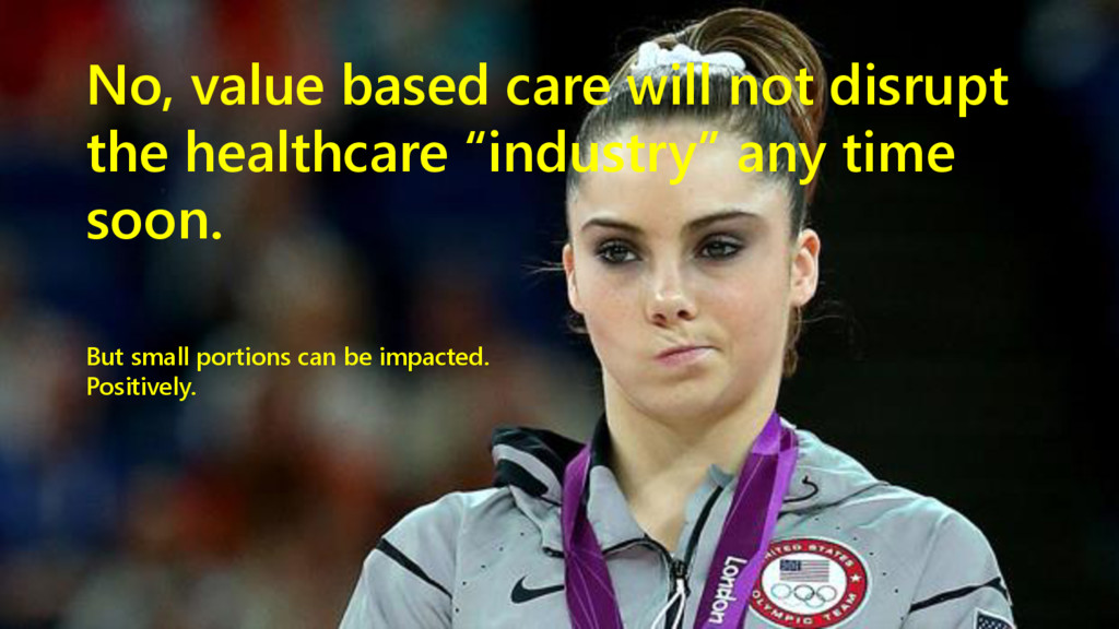 www.netspective.com 11 No, value based care wil...