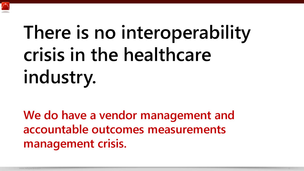 www.netspective.com 6 There is no interoperabil...