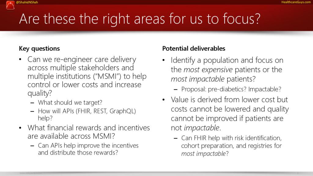 www.netspective.com 9 @ShahidNShah HealthcareGu...