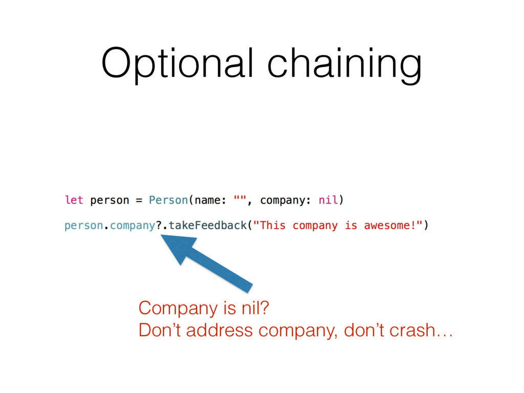 Optional chaining Company is nil? Don't address...