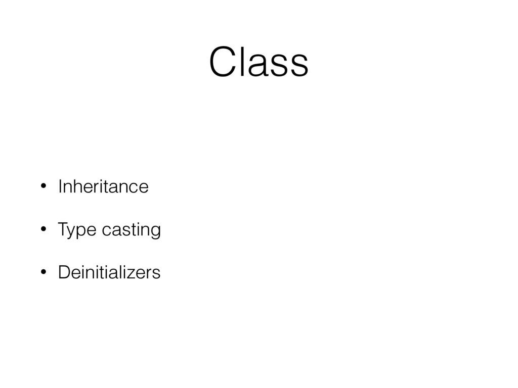 Class • Inheritance • Type casting • Deinitiali...