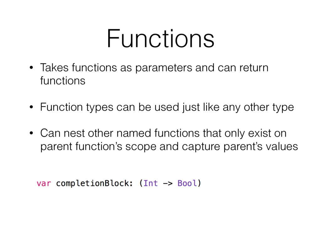 Functions • Takes functions as parameters and c...