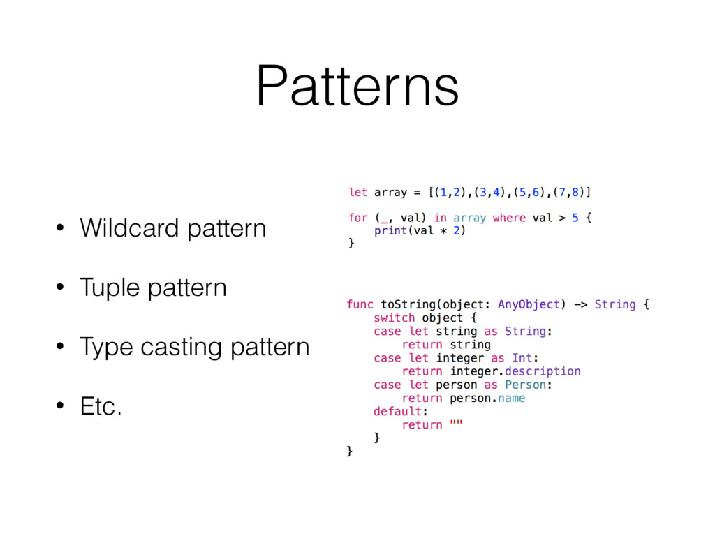 Patterns • Wildcard pattern • Tuple pattern • T...