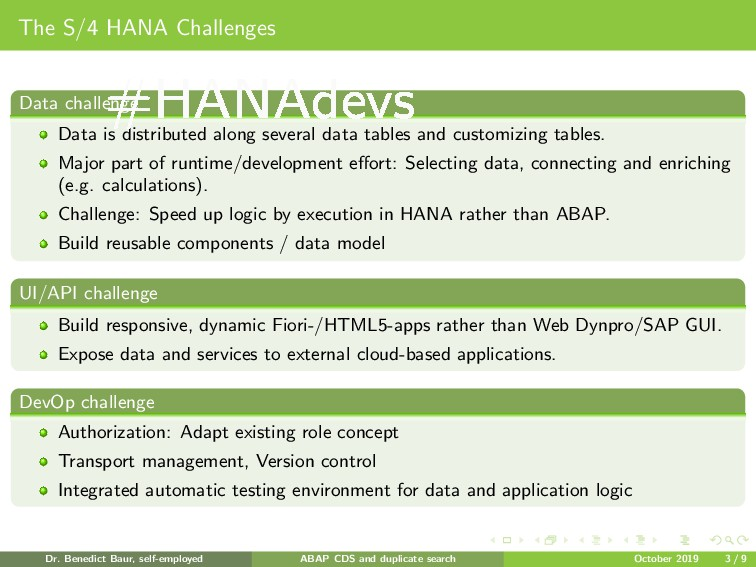 The S/4 HANA Challenges Data challenge Data is ...