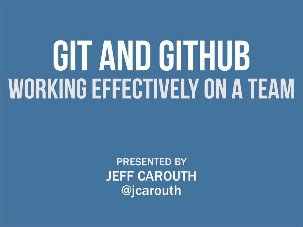 git and github working effectively on a team PR...