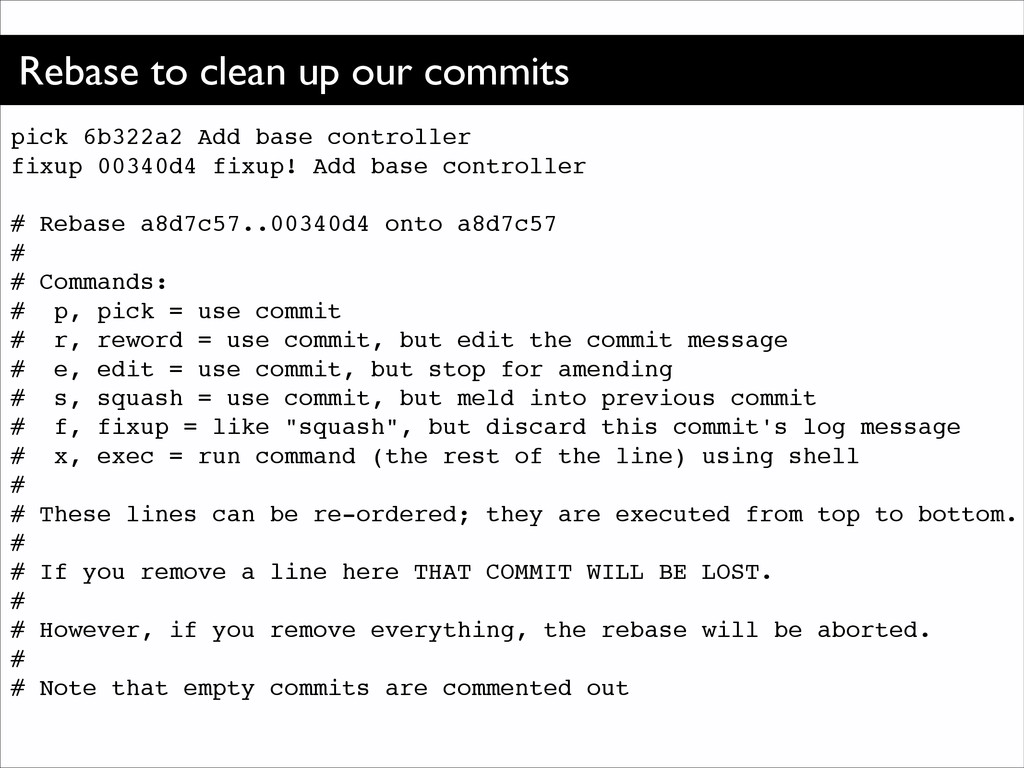 Rebase to clean up our commits pick 6b322a2 Add...