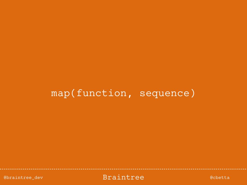 @braintree_dev @cbetta Braintree map(function, ...