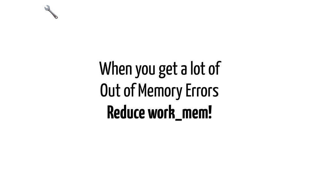 When you get a lot of Out of Memory Errors Redu...