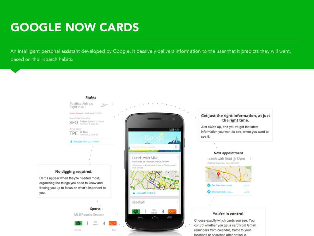 GOOGLE NOW CARDS An intelligent personal assist...