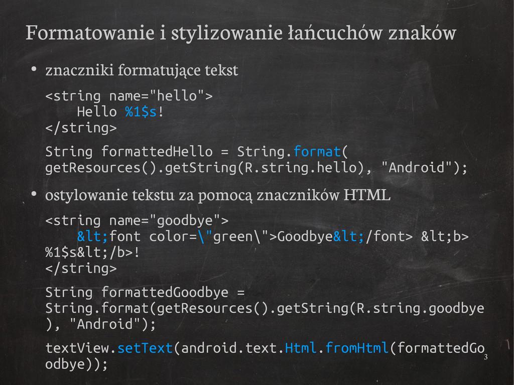 3 Formatowanie i stylizowanie łańcuchów znaków ...