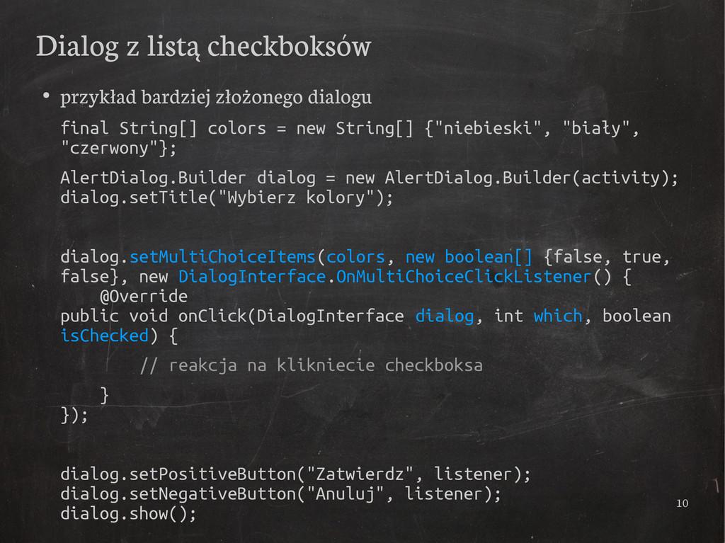 10 Dialog z listą checkboksów ● przykład bardzi...