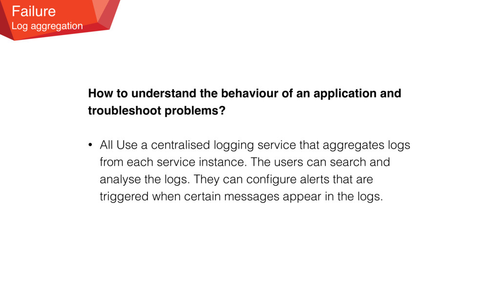 Failure Log aggregation How to understand the b...