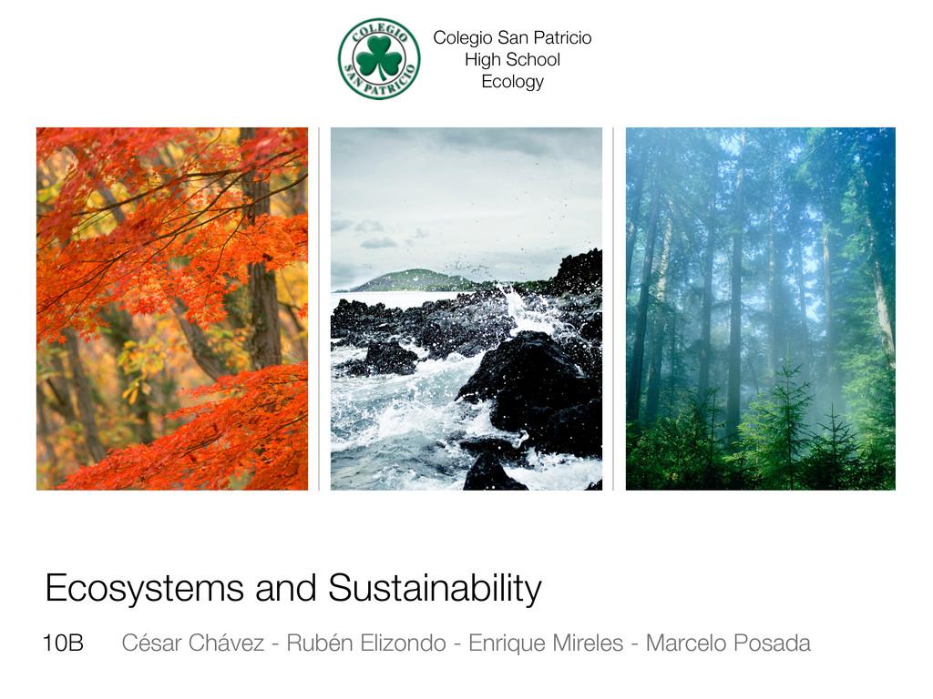 Ecosystems and Sustainability César Chávez - Ru...