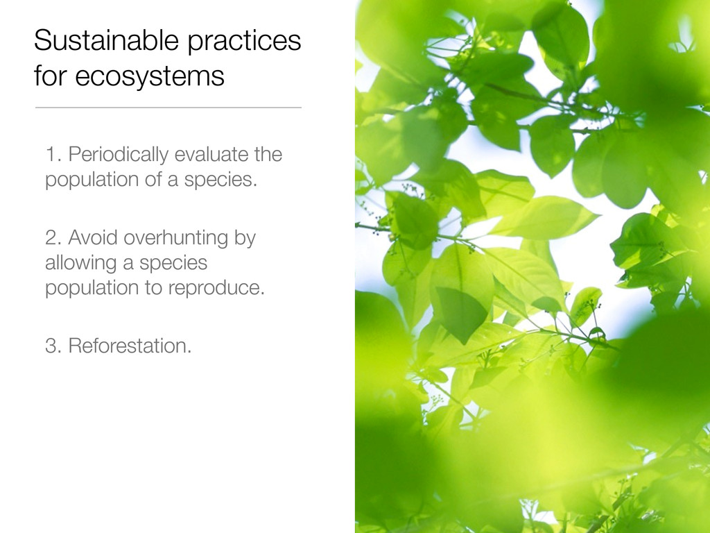 Sustainable practices for ecosystems 1. Periodi...