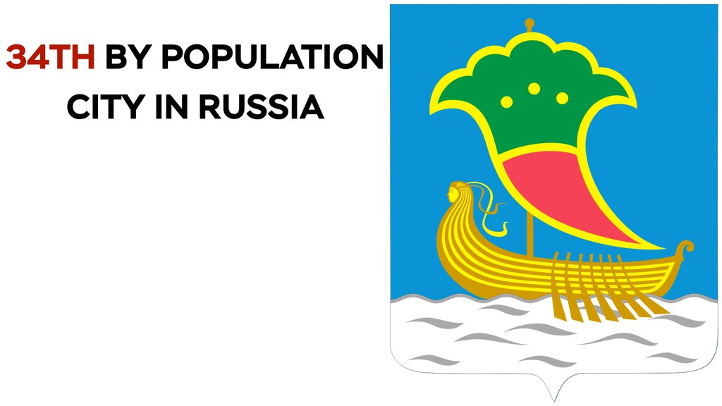 34TH BY POPULATION CITY IN RUSSIA