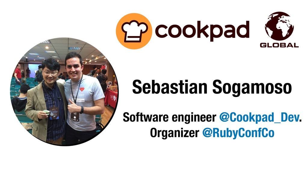 Sebastian Sogamoso Software engineer @Cookpad_D...