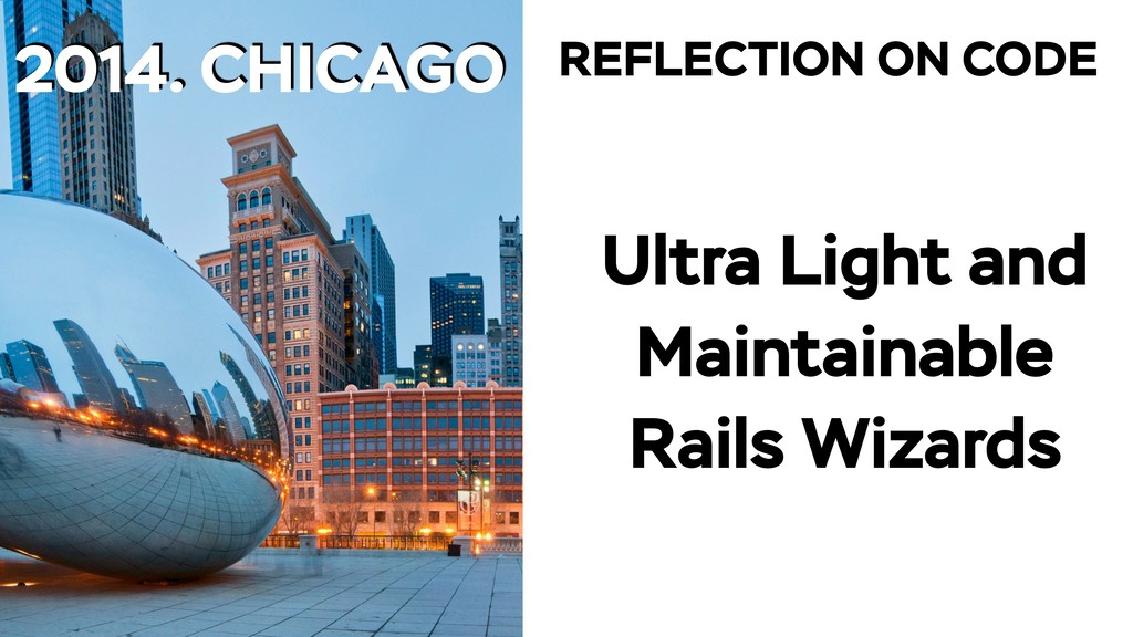 2014. CHICAGO Ultra Light and Maintainable Rail...