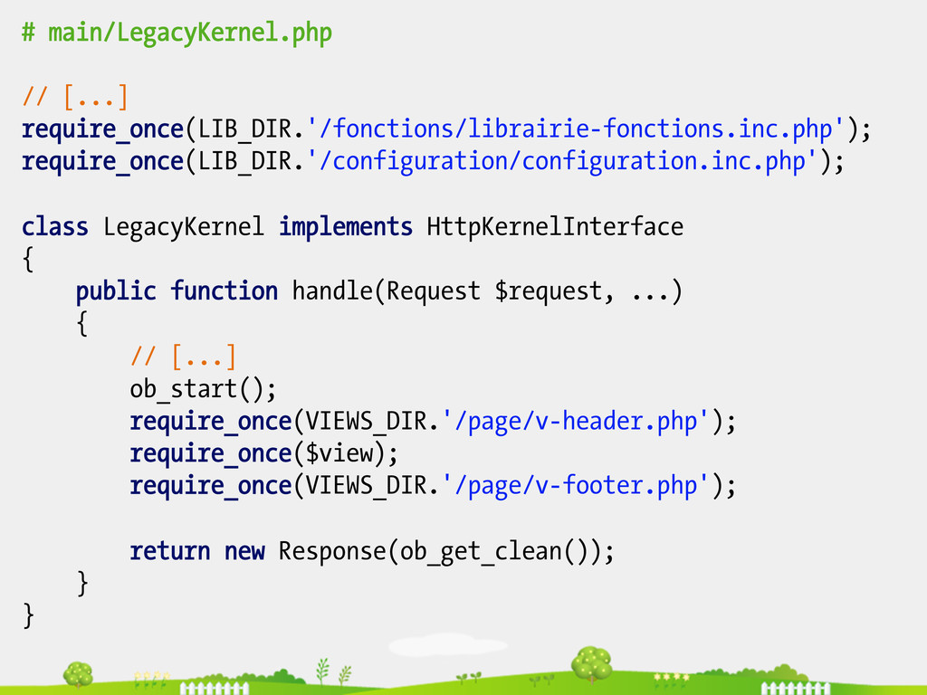 # main/LegacyKernel.php // [...] require_once(L...