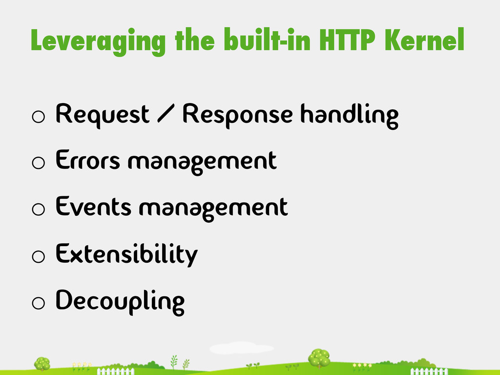 Leveraging the built-in HTTP Kernel o Request ...