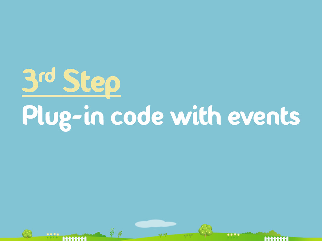 3rd Step Plug-in code with events