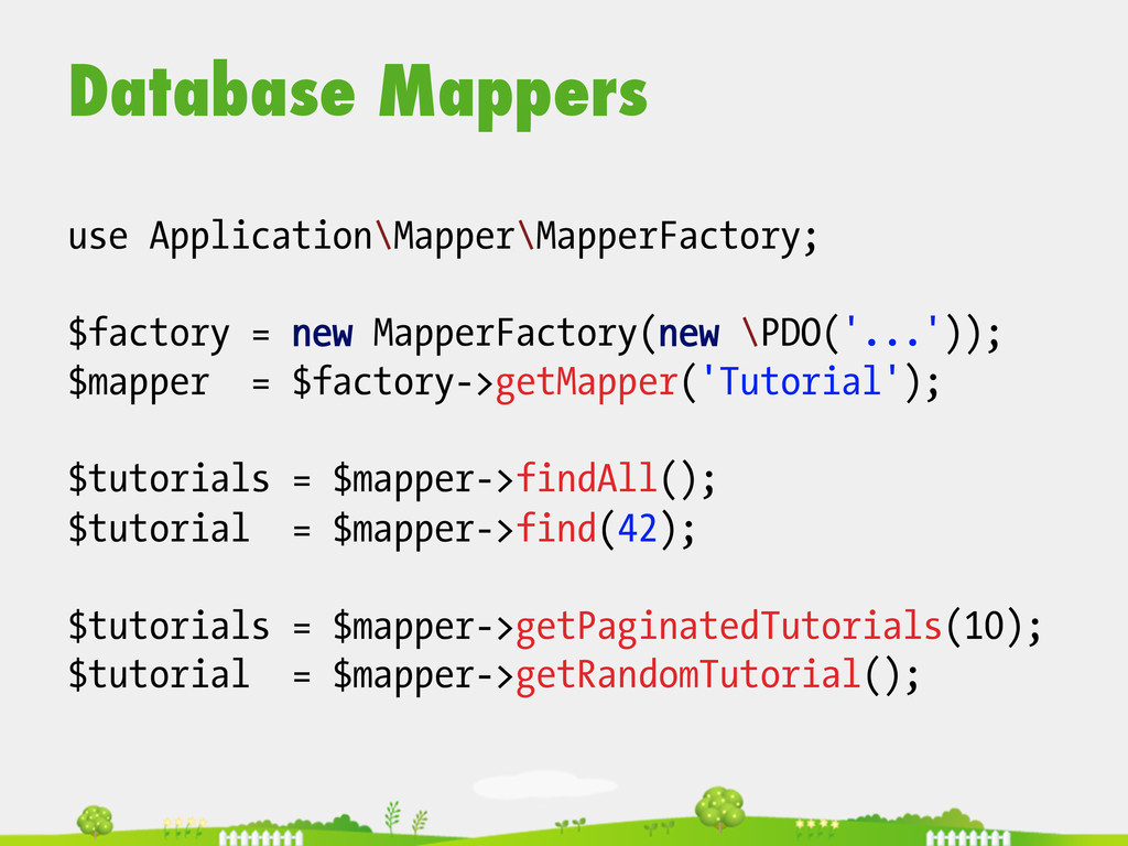 Database Mappers  use Application\Mapper\Map...