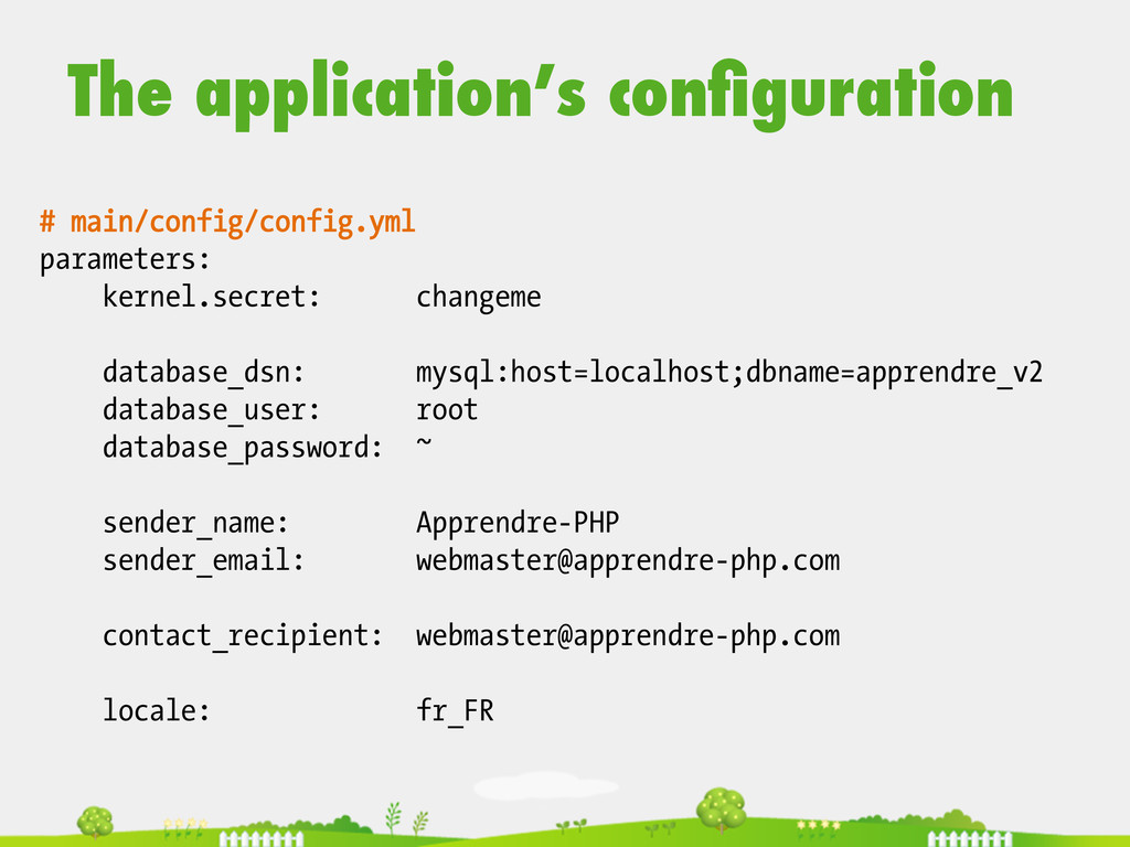 # main/config/config.yml parameters: kernel.sec...