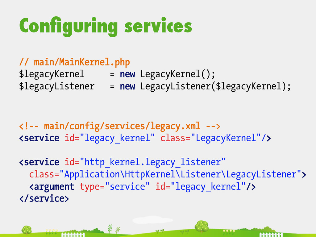 Configuring services  // main/MainKernel.php ...